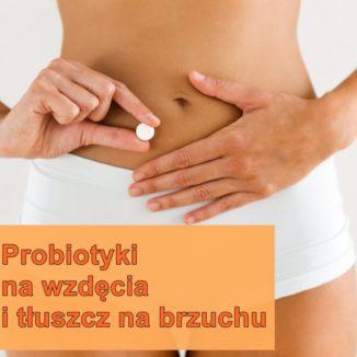 Probiotyki-na-wzdęcia-brzucha-i-tłuszczyk kafelek